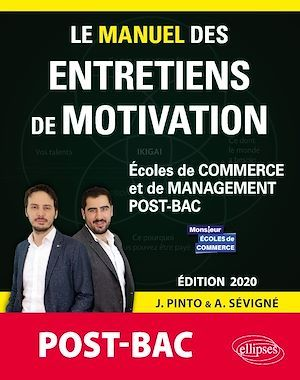 Le grand manuel des entretiens de motivations ; post bac