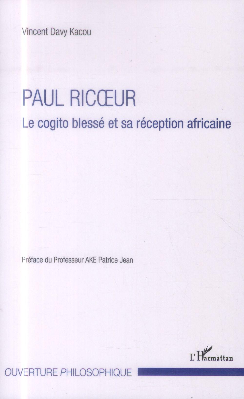Paul Ricoeur ; le cogito blessé et sa réception africaine