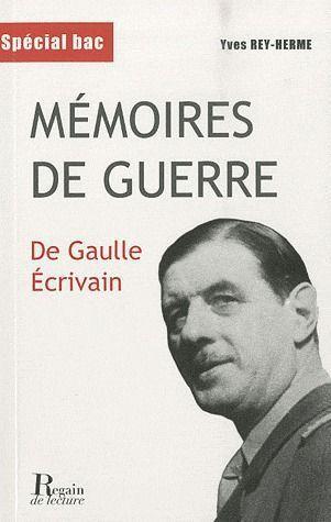 mémoires de guerre ; De Gaulle écrivain
