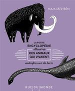 Couverture de Petite Encyclopedie Illustree Des Animaux Qui Vivaient Autre