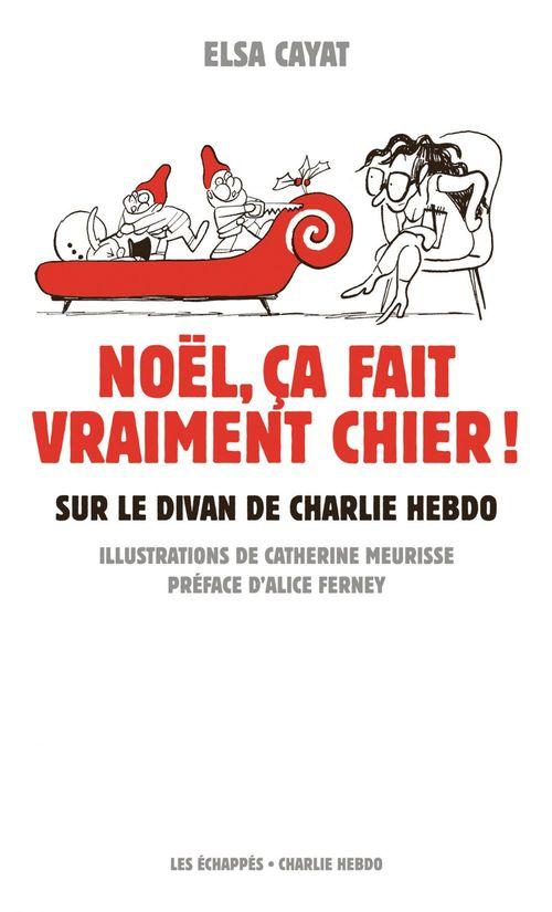 CHARLIE HEBDO ; Noël, ça fait vraiment chier ! sur le divan de Charlie Hebdo