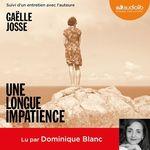 Vente AudioBook : Une longue impatience  - Gaëlle Josse