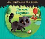 Vente Livre Numérique : Les enquetes de John Doeuf : Un oeuf disparait  - Christophe Boncens - Tristan Pichard