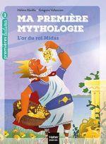 Vente EBooks : Ma première mythologie - L'or du roi Midas CP/CE1 6/7 ans  - Hélène Kérillis