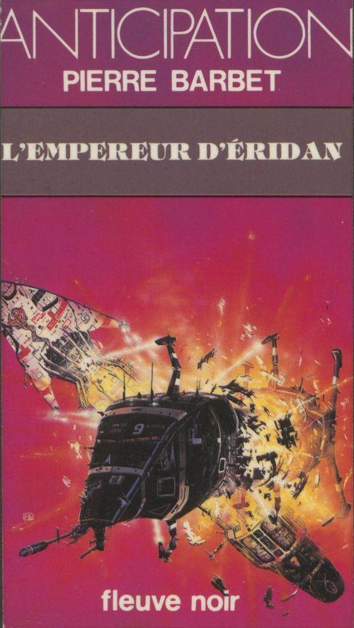 L'Empereur d'Éridan  - Pierre Barbet