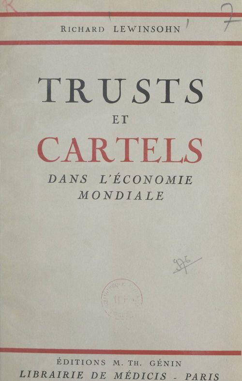 Trusts et cartels dans l'économie mondiale