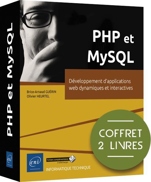 PHP et MySQL ; coffret de 2 livres : développement d'applications web dynamiques et interactives