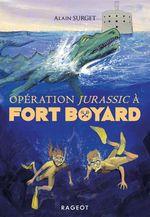 Vente Livre Numérique : Opération Jurassic à Fort Boyard  - Alain Surget