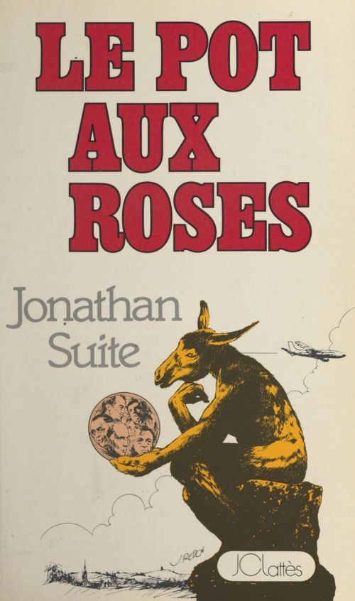 Le pot aux roses  - Jonathan Suite