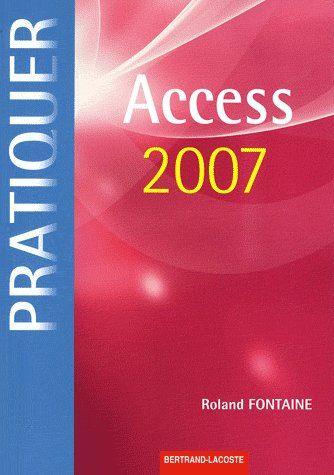 Pratiquer Access 2007