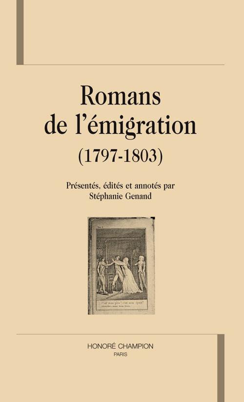 Romans de l'émigration (1797-1803)
