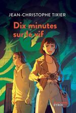 Vente Livre Numérique : Dix minutes sur le vif  - Jean-Christophe Tixier
