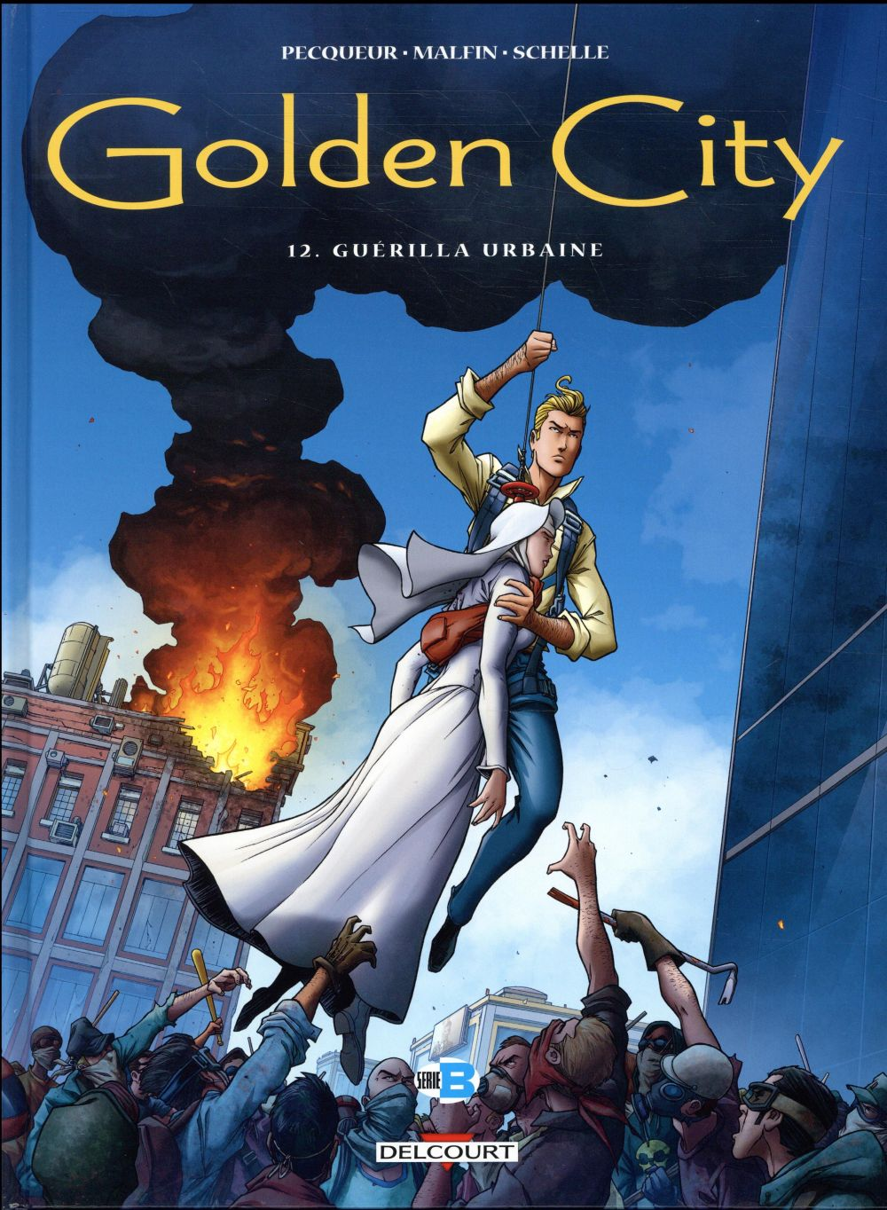 Golden City T.12 ; guérilla urbaine