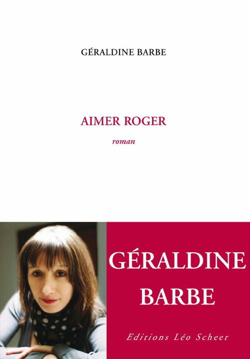 Aimer Roger  - Géraldine Barbe