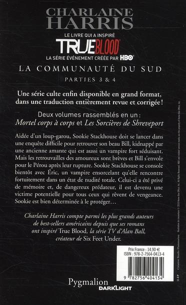 La communauté du Sud ; intégrale t.2 ; mortel corps à corps ; les sorcières de Shreveport