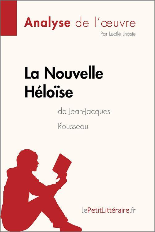 La Nouvelle Héloïse de Jean-Jacques Rousseau (Analyse de l'oeuvre)