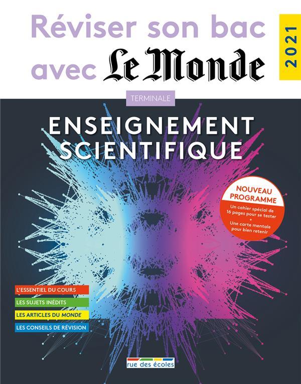 Réviser son bac avec Le Monde ; enseignement scientifique (édition 2021)