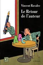Vente Livre Numérique : Le Retour de l'auteur  - Vincent Ravalec