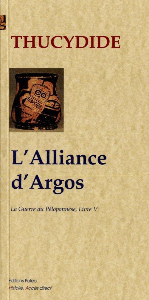 Guerre du Péloponèse t.5 ; l'alliance d'Argos