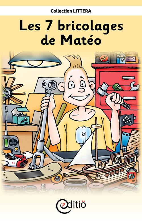 Les 7 bricolages de Matéo