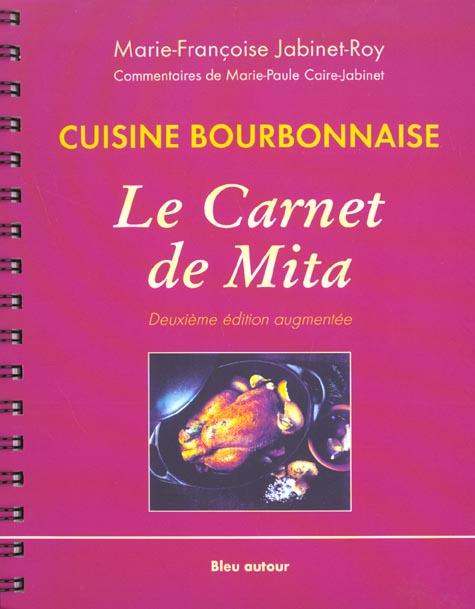 Cuisine bourbonnaise ; le carnet de Mita (2e édition)