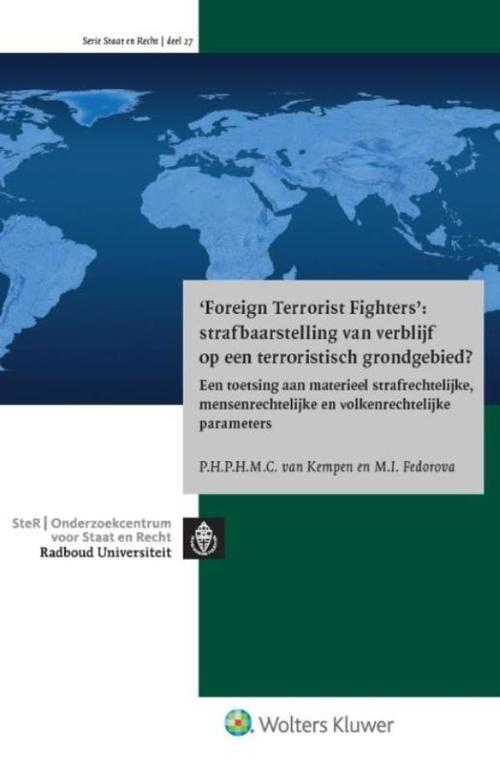 Foreign terrorist fighters: strafbaarstelling van verblijf op een terroristisch grondgebied?