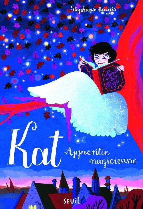 Kat, apprentie magicienne t.1