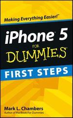Vente Livre Numérique : IPhone 5 First Steps For Dummies  - Mark L. CHAMBERS