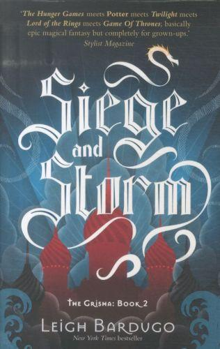 Siege And Storm - The Grisha Trilogy: Book 2