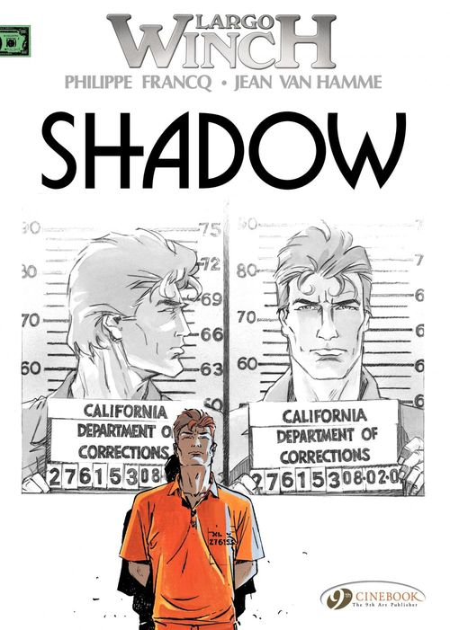 Largo Winch T.8 ; shadow