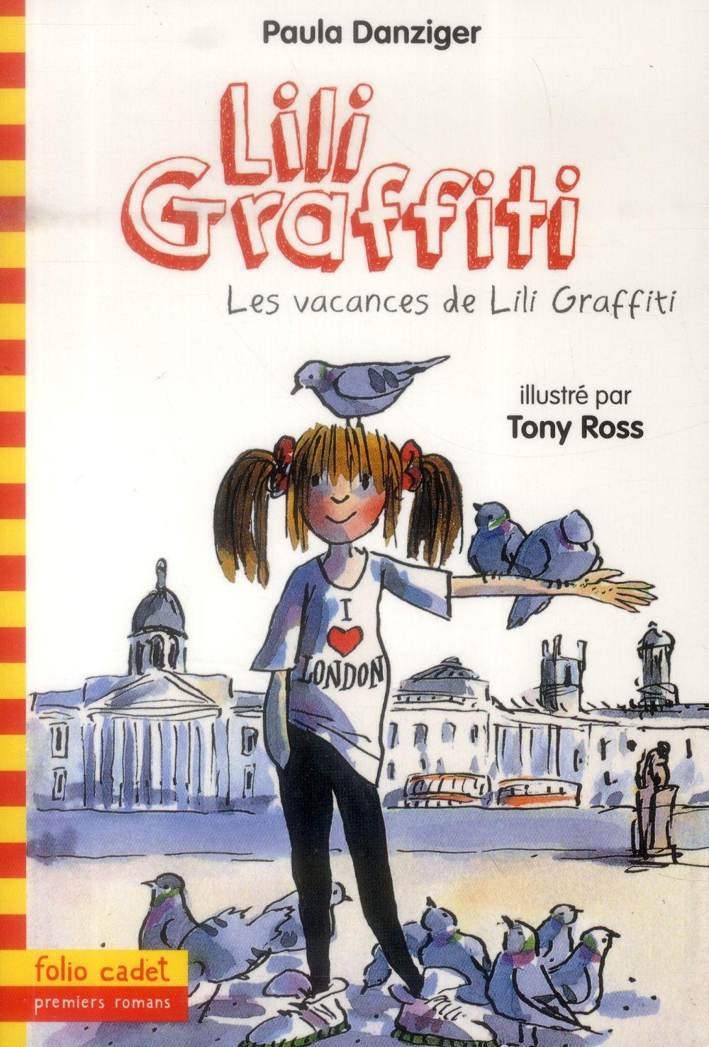 Les aventures de Lili Graffiti T.2 ; les vacances de Lili Graffiti