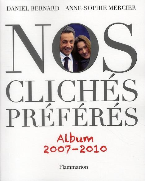 Nos clichés préférés ; album 2007-2010