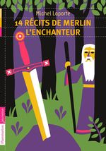 Vente EBooks : 14 récits de Merlin l'enchanteur  - Michel Laporte