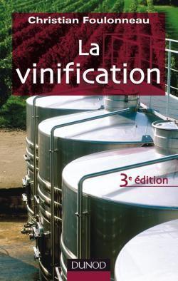 La Vinification (3e Edition)