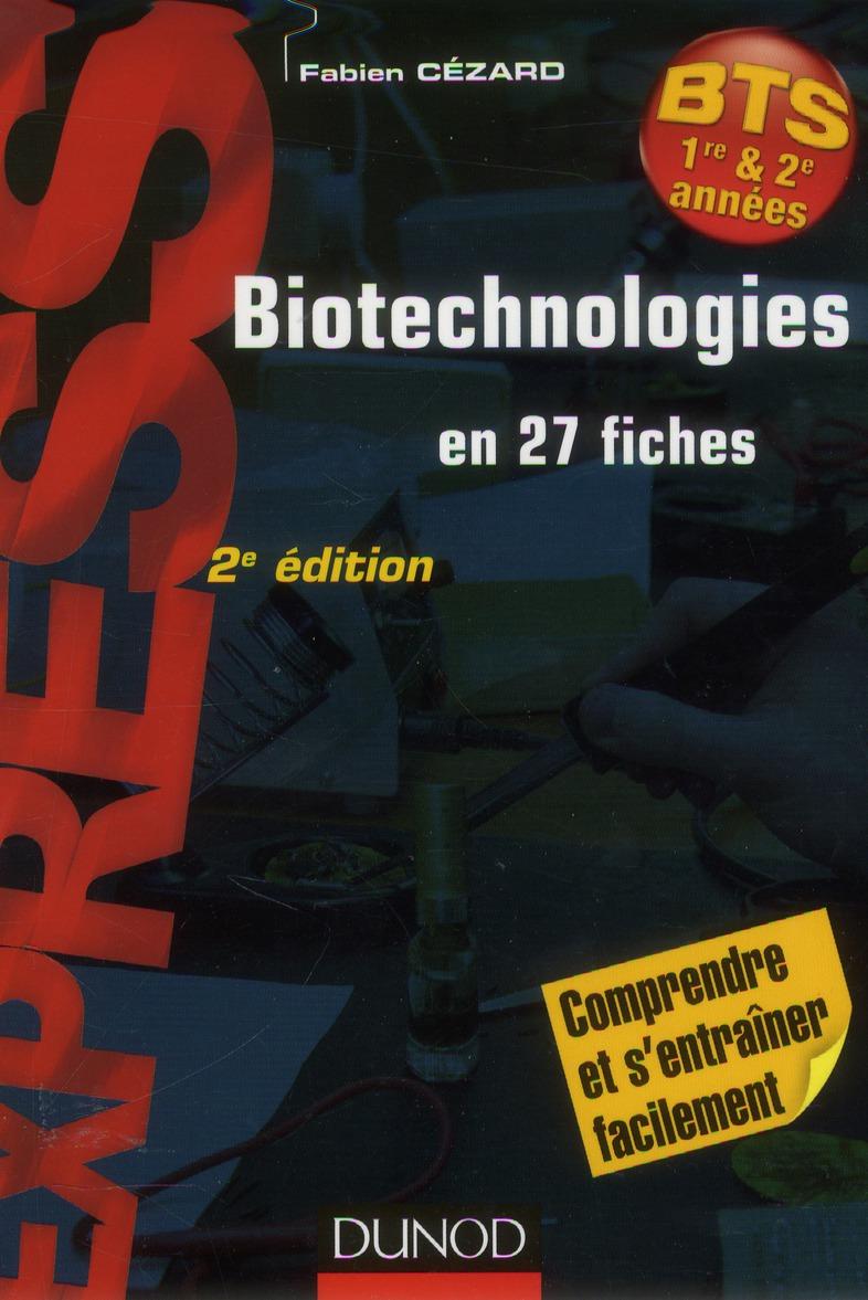 Biotechnologies en 27 fiches ; rappels de cours et exercices corrigés (2e édition)