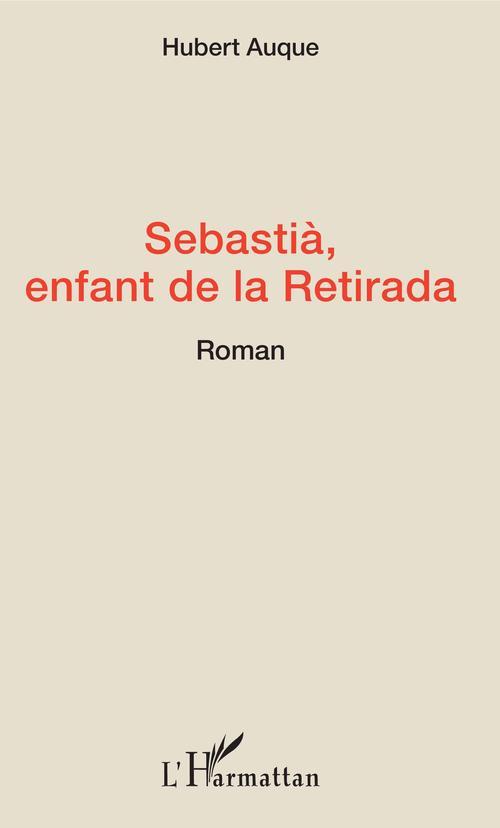 Sebastià, enfant de la retirada