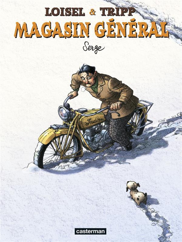 Magasin général t.2 ; Serge