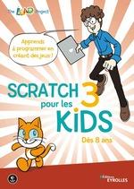 Vente Livre Numérique : Scratch 3 pour les kids  - The LEAD Project