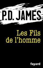 Vente Livre Numérique : Les Fils de l'homme  - P. D. James