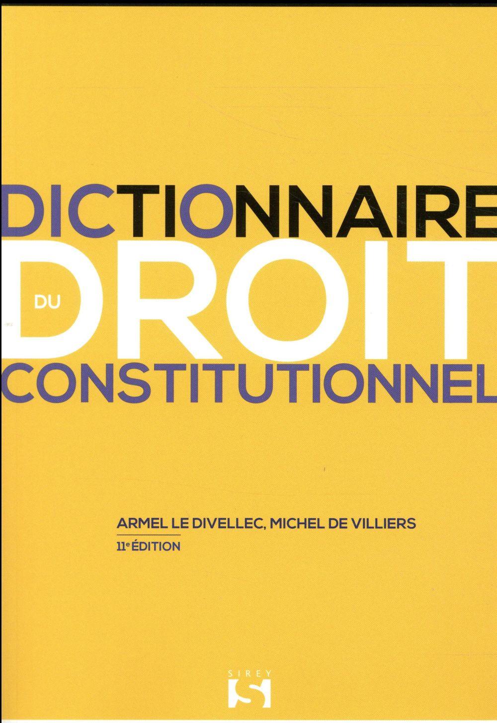 Dictionnaire du droit constitutionnel (11e édition)
