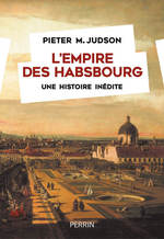 Vente Livre Numérique : L'Empire des Habsbourg  - Pieter M. JUDSON