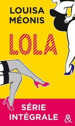 Vente Livre Numérique : Lola - Série intégrale  - Louisa Méonis