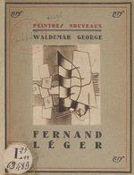 Fernand Léger  - Waldemar George