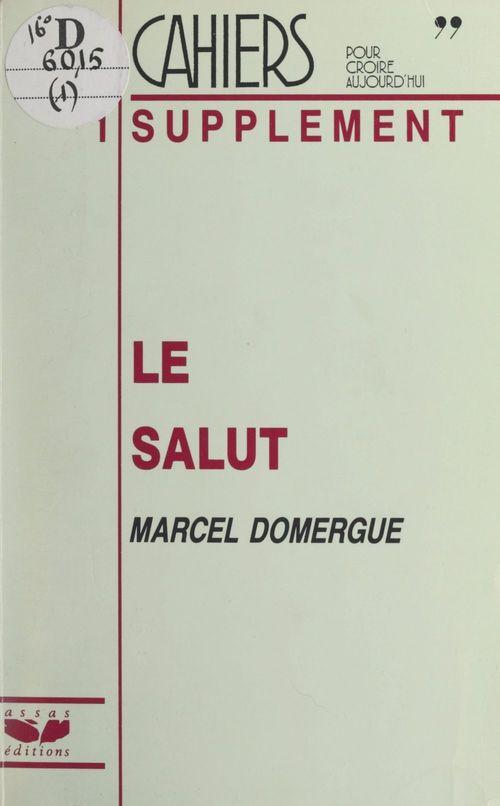 Le Salut  - Marcel Domergue