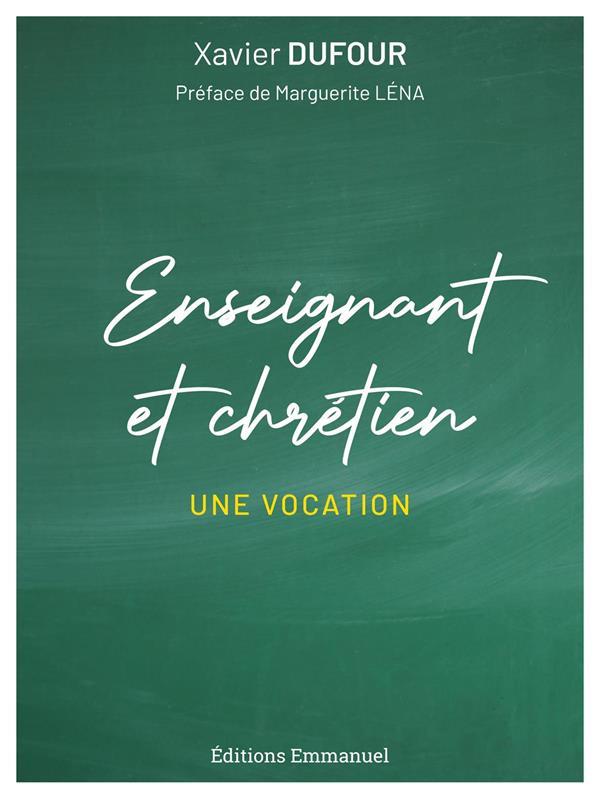 ENSEIGNANT ET CHRETIEN