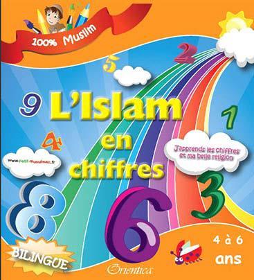 l'islam en chiffres ; j'apprends les chiffres et ma belle religion