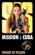 SAS T.159 ; mission Cuba  - Gérard de Villiers