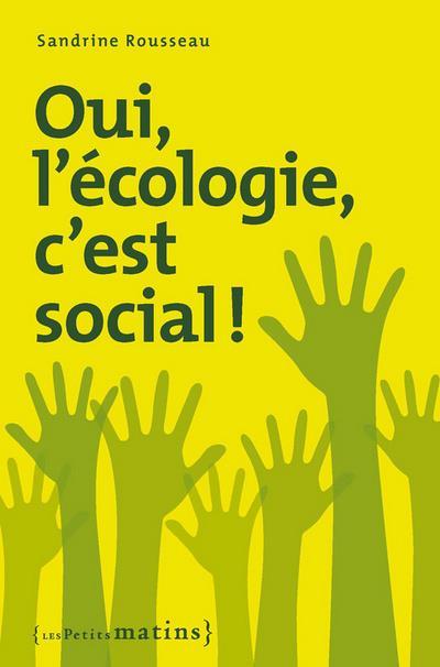 Oui, l'écologie c'est social !