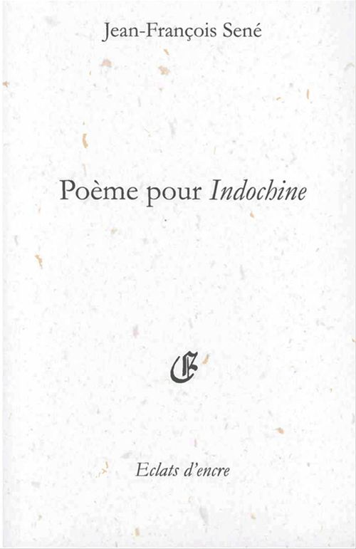 Poeme pour indochine