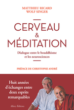 Vente Livre Numérique : Cerveau et méditation. Dialogue entre le bouddhisme et les neurosciences  - Matthieu Ricard - Wolf Singer